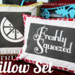 Summer Survival Guide Idea #1 (Freshly Squeezed Pillow Set)