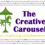 Hop Aboard The Creative Carousel!
