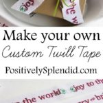 Printed Twill Ribbon Tutorial
