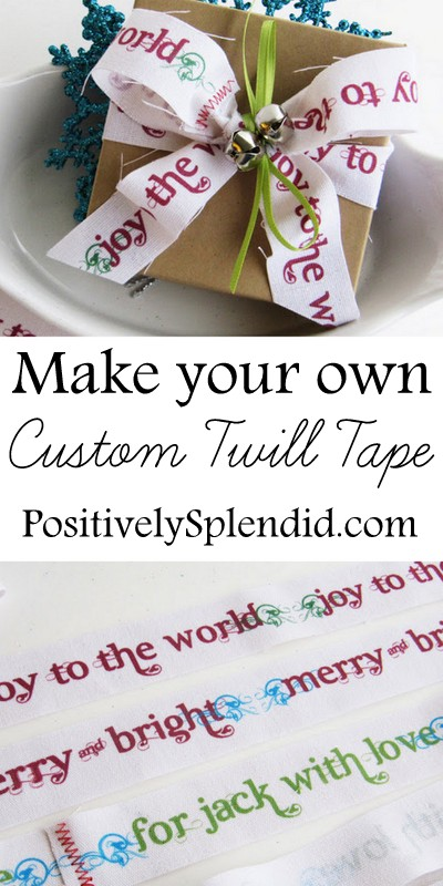 How to make custom twill tape - perfect for holiday gift wrapping!