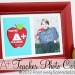 A+ Teacher Photo Collage (Teacher Appreciation Idea)