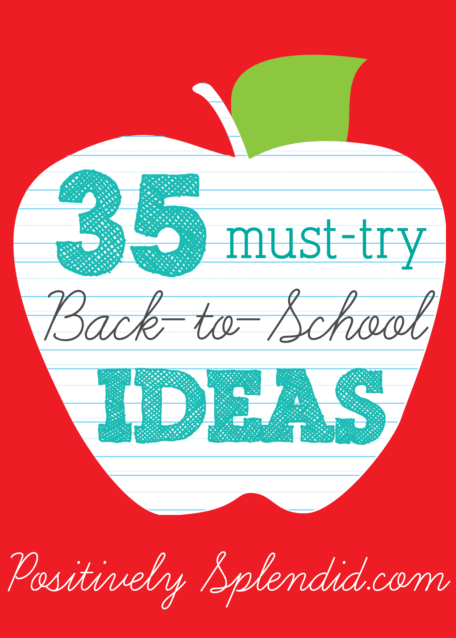35 Back-to-School Ideas