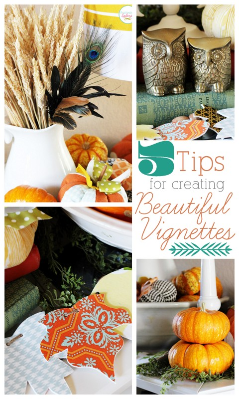 5 Tips for Creating Beautiful Vignettes at Positively Splendid
