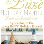 Rustic and Luxe Holiday Mantel Design by Positively Splendid. As seen in the 2013 HGTV Holiday House!