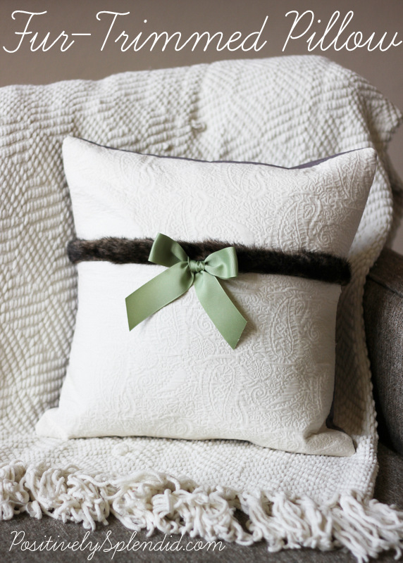 Fur-Trimmed Pillow - So easy and elegant, and perfect for keeping out all winter long.