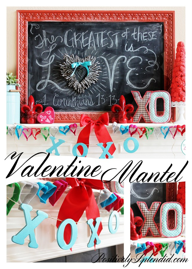 Lovely Valentine's Day mantel at Positively Splendid. This chalkboard art is so pretty!