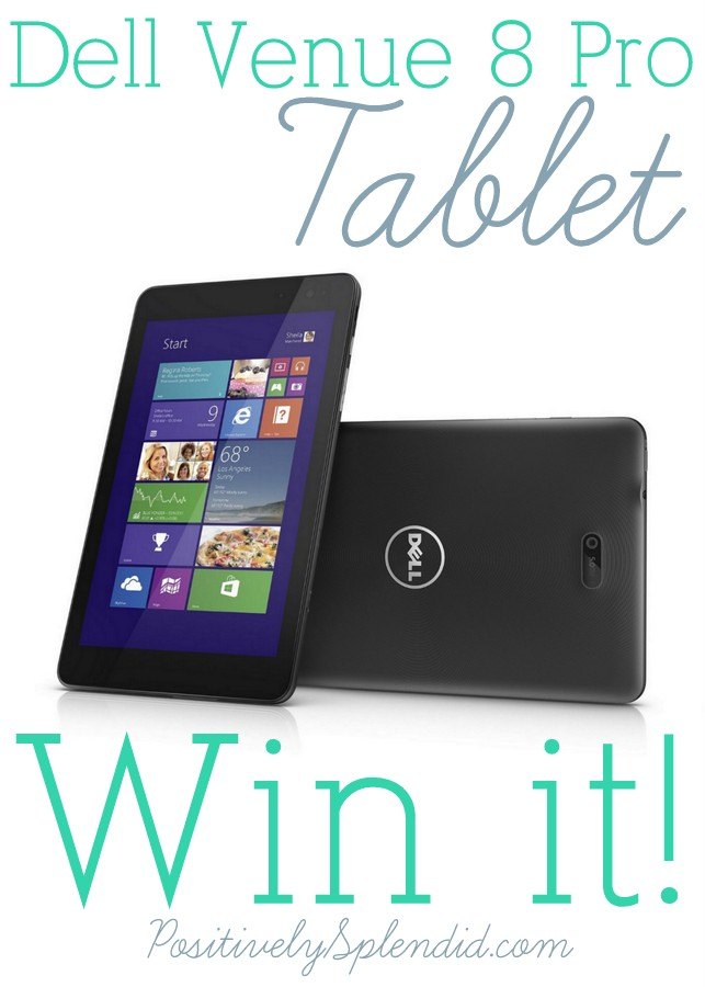 Win a Dell Venue 8 Pro tablet at Positively Splendid! #tabletcrew