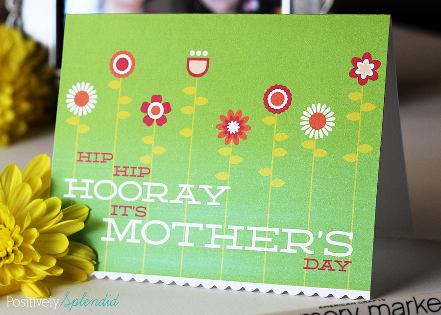 Free printable Mother's Day card at Positively Splendid #yearofcelebrations