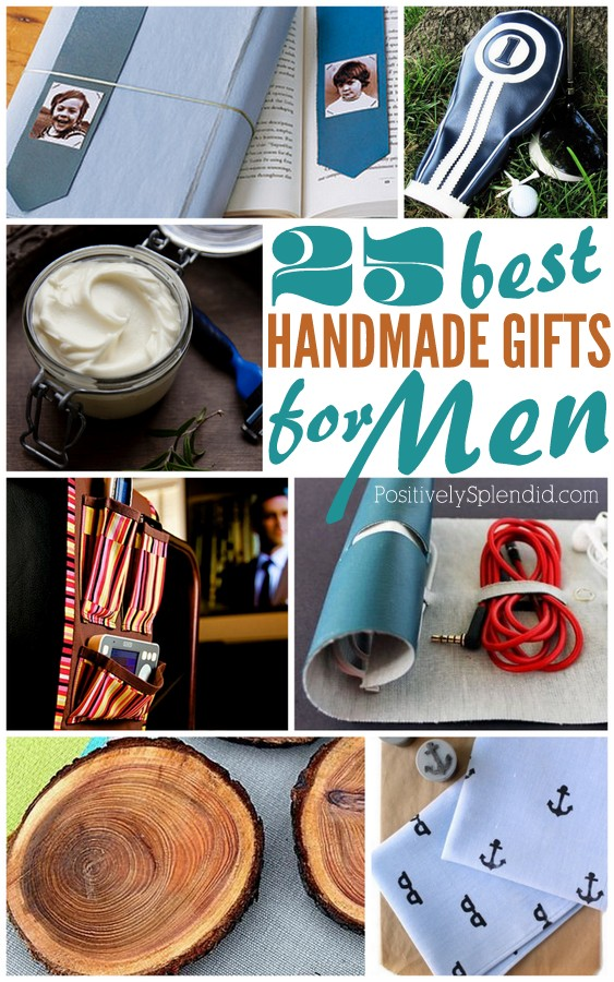 So Many Great Ideas In This List Of Handmade Gifts For Men Just Time