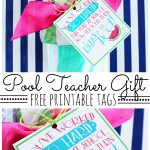 Pool Teacher Gift Idea with Free Printable