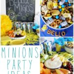 Minions Party Ideas #MinionsParty