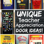 Unique Teacher Appreciation Door Ideas