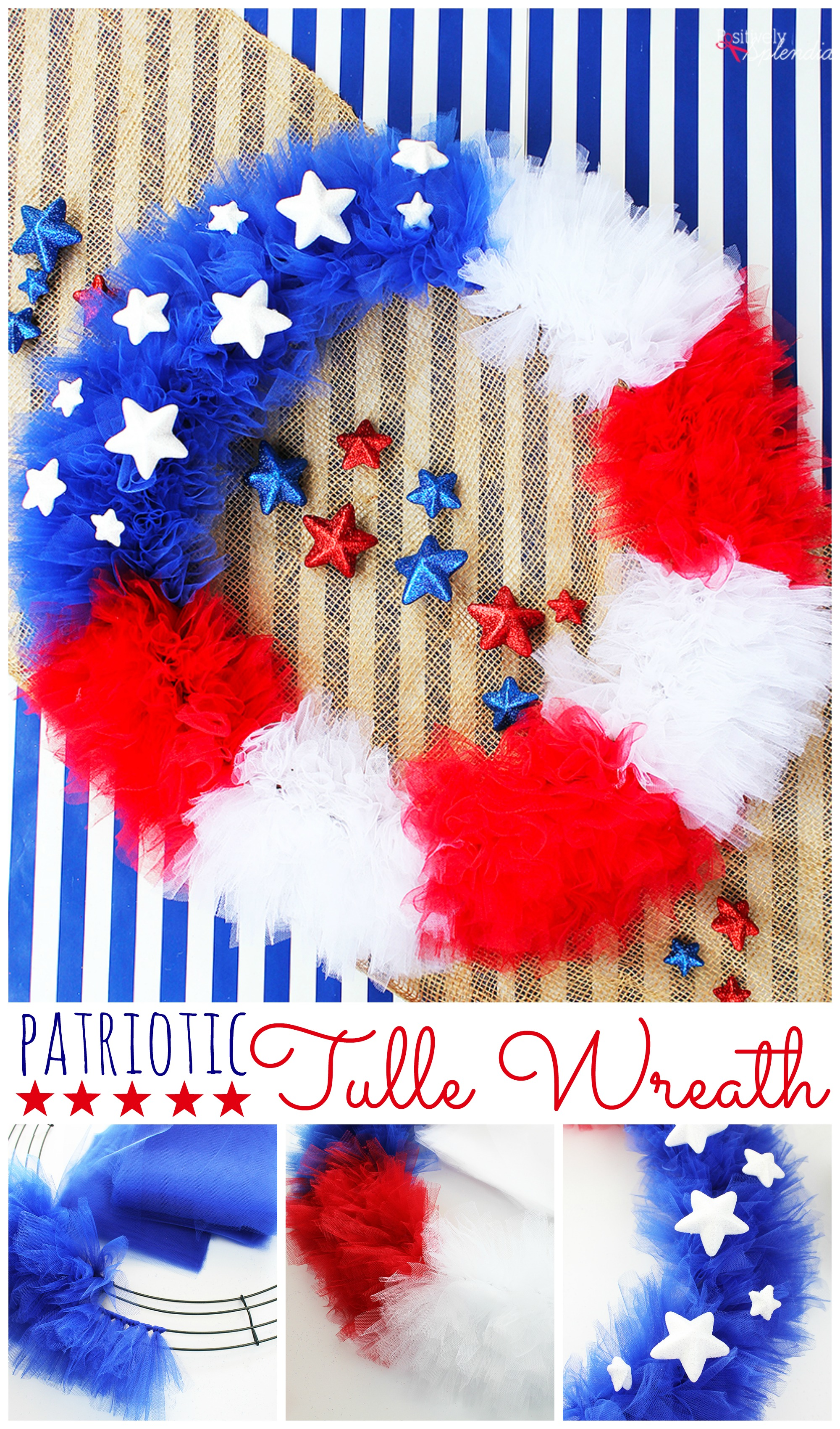 Patriotic Tulle Wreath Craft Tutorial Perfect For July