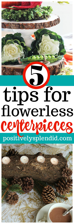 Flowerless Centerpiece Tips