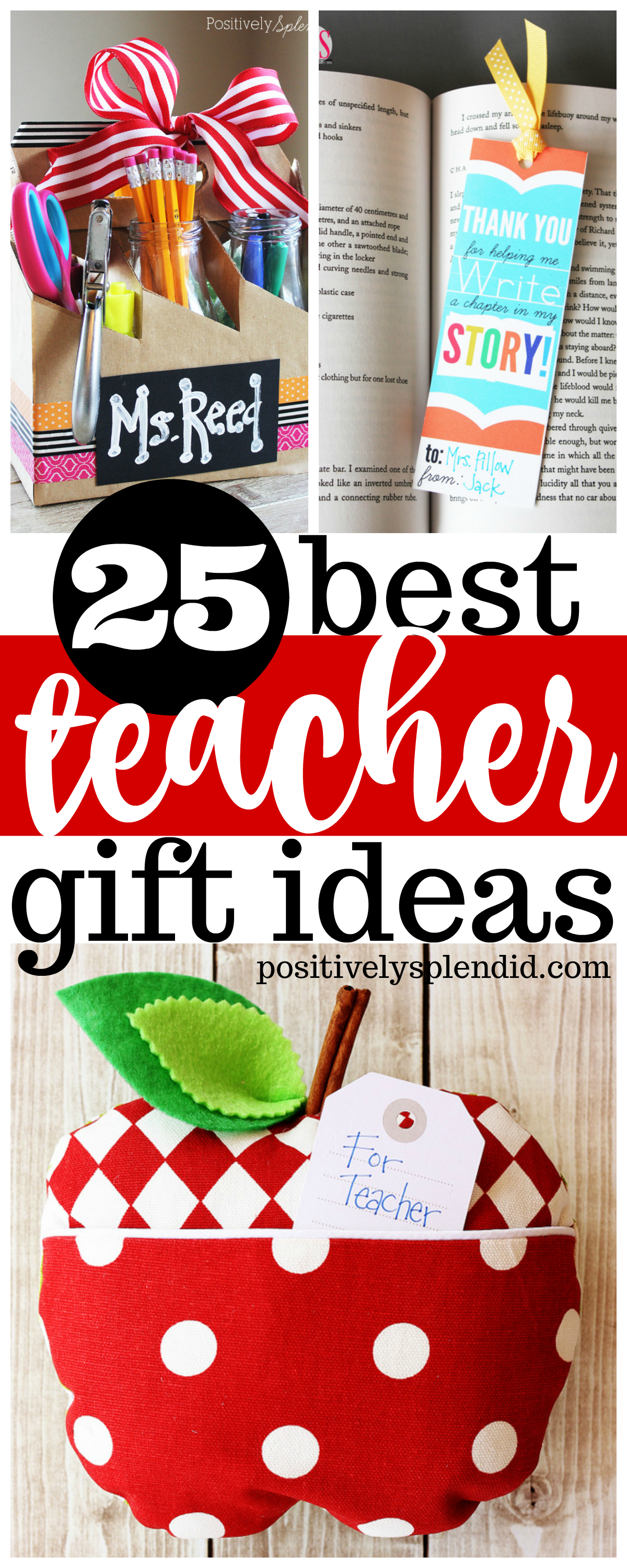 25 Best Teacher Gift Ideas -- Unique handmade ideas teachers