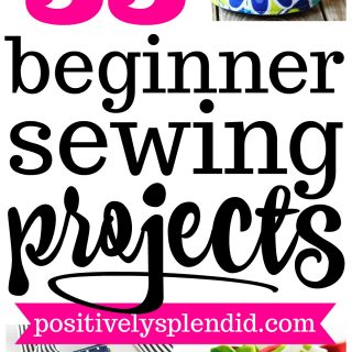 55 Easy Sewing Projects for Beginners