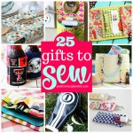 25 Very Best Gifts to Sew
