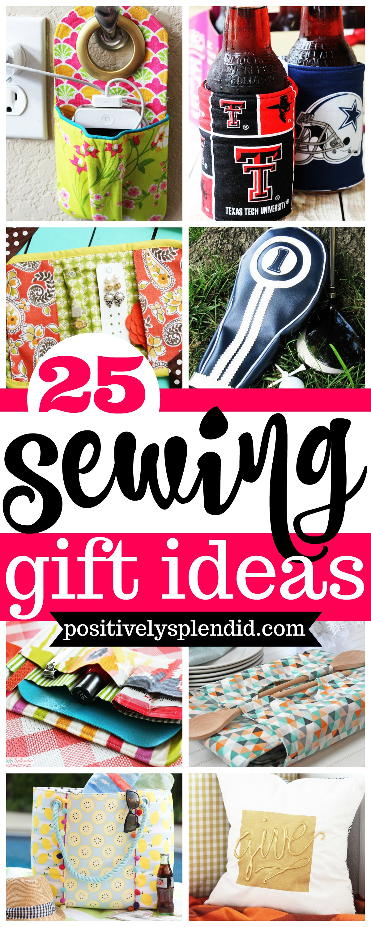 The Ultimate Guide for Sewing Gifts: 25 Great Ideas!