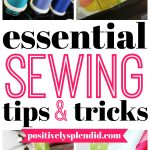 Essential Sewing Tips and Tricks